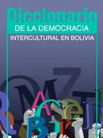 Diccionario de la Democracia Intercultural en Bolivia